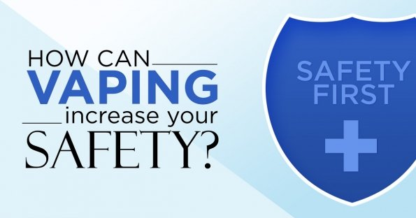 How Vaping can Increase Your Safety if People Stop Smoking?